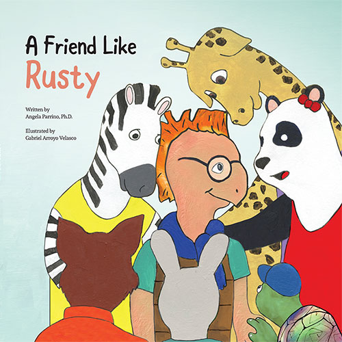 A Friend Like Rusty by Angela Parrino