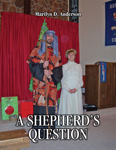 A Shepherd's Question by Marilyn Anderson