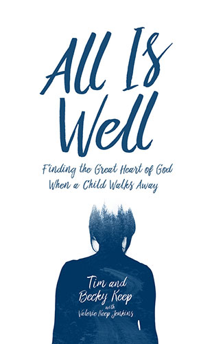 All Is Well by Tim and Becky Keep