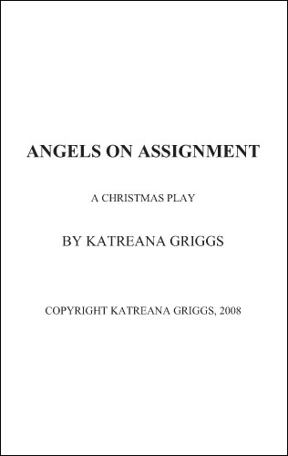 Angels on Assignment by Katreana Griggs