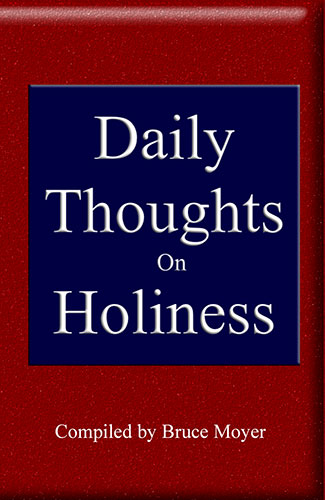 Daily Thoughts on Holiness by Bruce Moyer