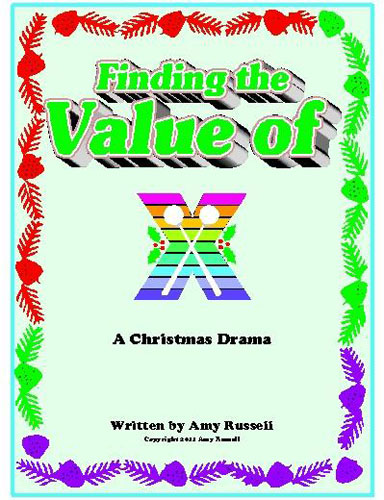 Finding the Value of X by Amy Russell