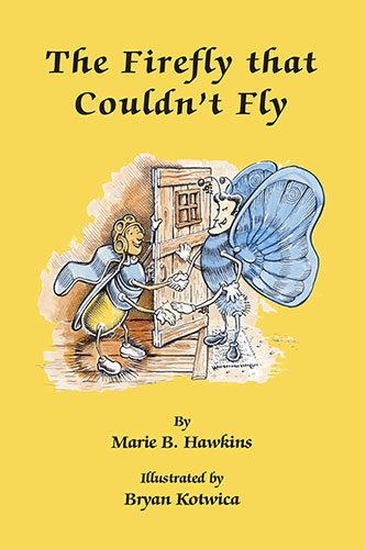 The Firefly that Couldn't Fly by Marie B. Hawkins