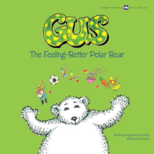 Gus, The Feeling-Better Polar Bear by Angela Parrino