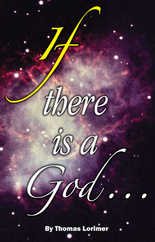 If There Is a God by Thomas Lorimer