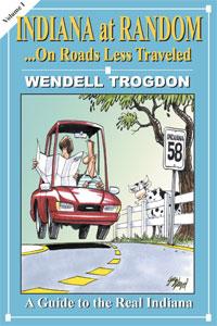 Indiana at Random by Wendell Trogdon
