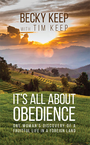 It's All About Obedience by Tim and Becky Keep