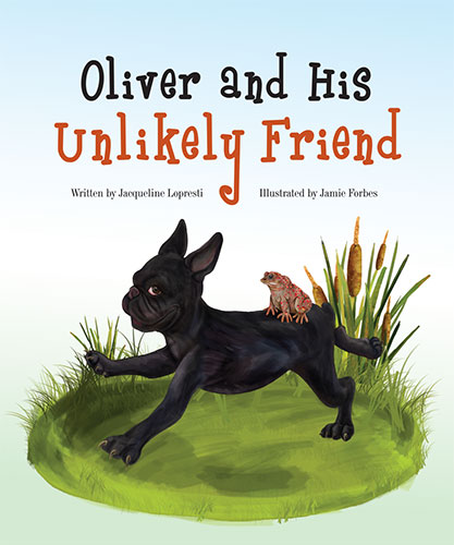 Oliver and His Unlikely Friend by Jacqueline Lopresti