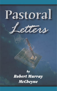 Pastoral Letters of Robert Murray McCheyne