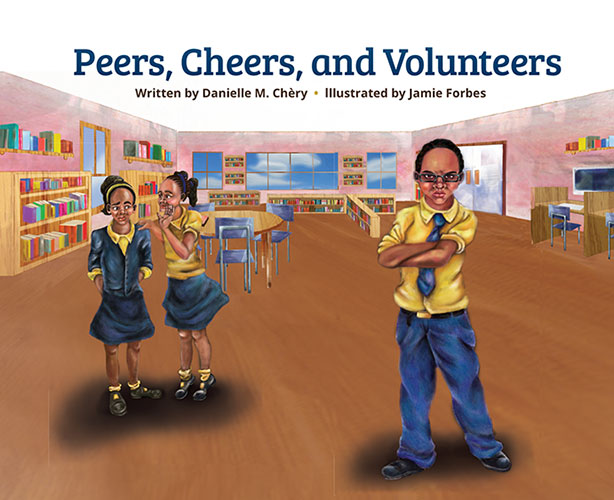Peers, Cheers, and Volunteers by Danielle M. Chery