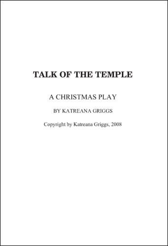 Talk of the Temple by Katreana Griggs