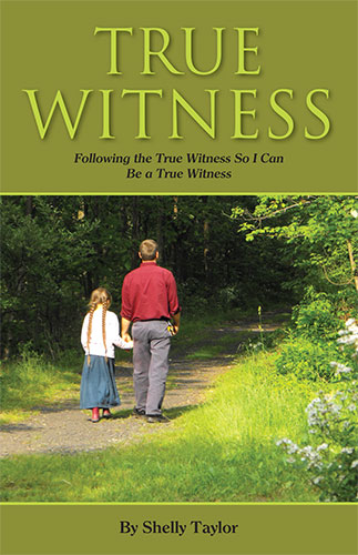 True Witness by Shelly Taylor