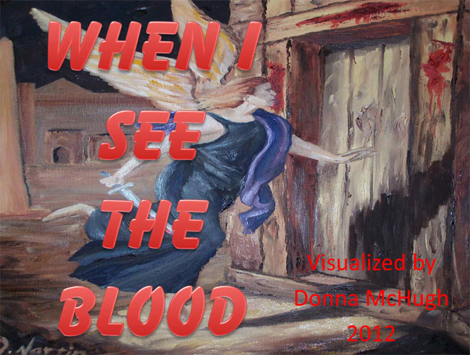 When I See the Blood Visualized by Donna McHugh